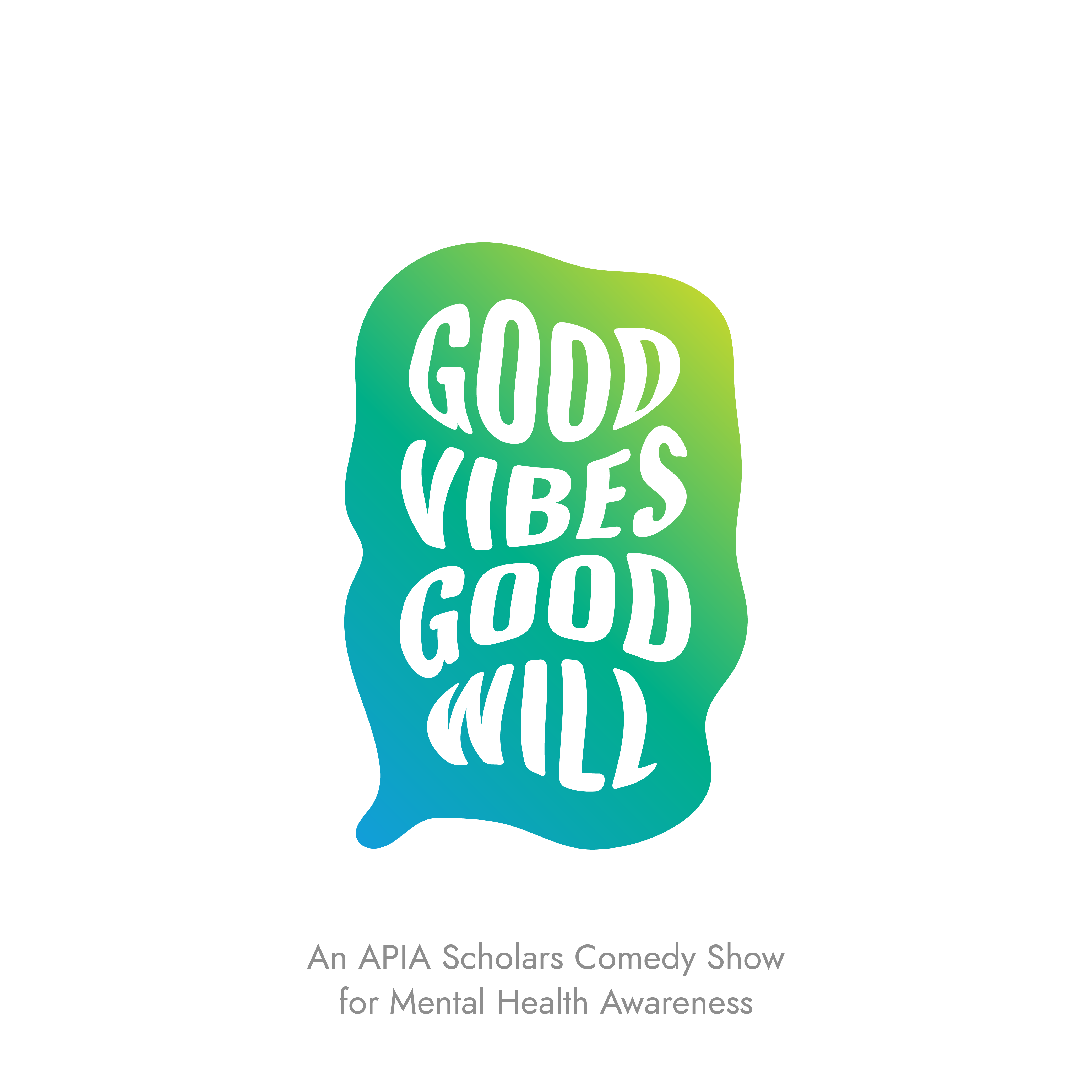 Good Vibes Good Will FINAL-01